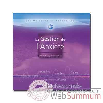 CD - Gestion de l\'anxiete - Les voies de la relaxation