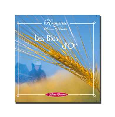 CD - Les bles d'or - ref. supprimee - Romance